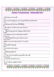 Sentence Transformation- Intermediate Level