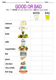 GOOD or BAD for your teeth. - ESL worksheet by isabelzr