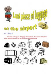 English Worksheets: Lost luggage PAIR WORK ( Student B)