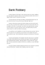 english essay bank robbery How to write a story about robbery rebecca mayglothling home » language & lit creating stories is a fun creative outlet for ideas and imaginative expression.