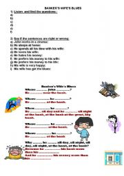 English worksheet: BANKER´S WIFE´S BLUES
