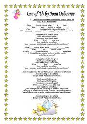 English Worksheet: ONE OF US - JOAN OSBOURNE (SONG TO PRACTICE CONDITIONALS)