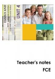 English Worksheet: FCE Family and Relationships - Teacher´s notes