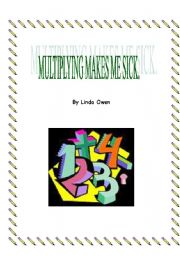 English Worksheets: Multiplying Makes me sick