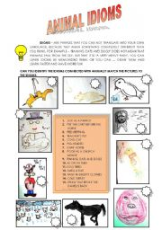 English Worksheet: IDIOMS - ANIMALS