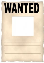 English Worksheets: Wanted Poster  Free Printable Wanted Poster