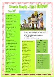 English Worksheets: Song from the movie shrek: I�m a believer (smash mouth) and some exercices