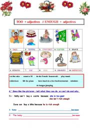 English Worksheet: Degrees of adjectives : TOO  and  ENOUGH