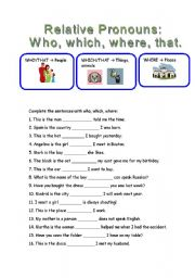 English Worksheets: RELATIVE PRONOUNS: WHO, WHICH, WHERE
