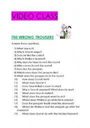 THE WRONG TROUSERS. VIDEO CLASS