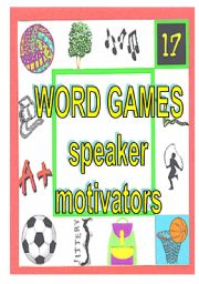 English Worksheets: WORD GAMES - speaker motivators