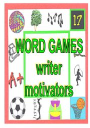 English Worksheets: WORD GAMES - writer motivators