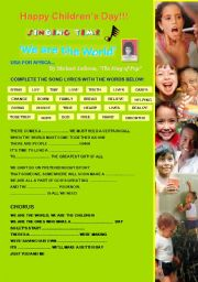 English Worksheet: SINGING TIME - WE ARE THE WORLD  by Michael Jackson