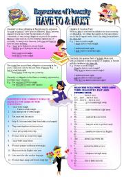 English Worksheet: Expressions of Necessity � (( HAVE TO & MUST )) � elementary/intermediate � �When, Why & How� to use the infinitive/ affirmative/ negative & question form of �Have to� & �Must�. (( Definitions & 90 Exercises )) � (( B&W VERSION INCLUDED ))