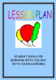 English Worksheet: LESSON PLAN - COLORS