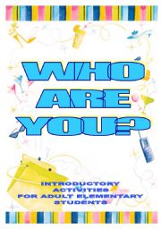 English Worksheet: WHO ARE YOU? - fun introductions for elementary adults