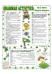 English Worksheet: HAS TO / HAVE TO - HAS GOT TO / HAVE GOT TO. GRAMMAR REFERENCE + ACTIVITIES.