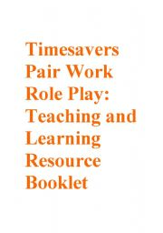 English Worksheet: Timesavers Pair Work and Role Plays: resource Booklet