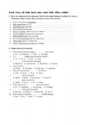 English Worksheet: Each, every, all, both, most, some, none, both, either, neither