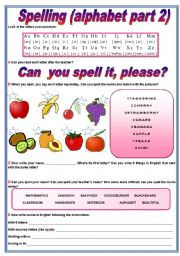 English Worksheet: The alphabet part 2 - spelling & exercises (fully editable)