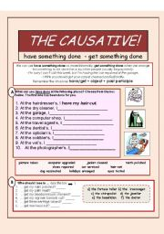 English worksheet: THE CAUSATIVE - have/get something done (2 pages)