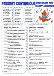 English Worksheet: PRESENT CONTINUOUS (3) QUESTIONS AND SHORT ANSWERS