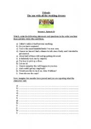 English Worksheet: Working with films: FRIENDS (series) Season 4 episode 20 - Reported Speech