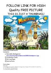 English Worksheet: Madagascar PICTURE WORD MODEL Picture - vocabulary cards - writing template - instructions all included