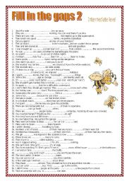 English Worksheets:  FILL IN THE GAPS 2