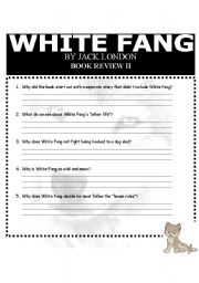 English worksheets: WHITE FANG-BOOK REVIEW QUESTIONS