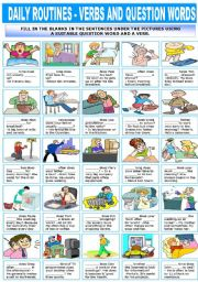 English Worksheets: DAILY ROUTINES - VERBS AND QUESTION WORDS
