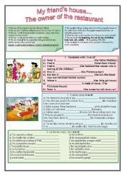 English Worksheet: My friend�s house/ The owner of the restaurant