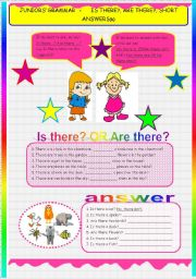 English Worksheet: JUNIORS� GRAMMAR - IS /ARE THERE?, SHORT ANSWERS.(B)
