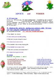 English Worksheet: Wishes and advice : I wish I were /had / could   - If I were you , I would