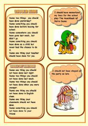 English Worksheet: PAST TENSE MODAL VERB SHOULD HAVE AND SHOULDN´T HAVE