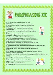 English Worksheets: paraphrase the sentences - 4 pages - 44 sentences:):):) + KEY