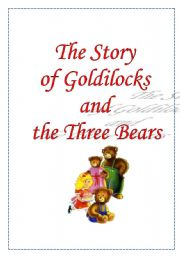 the Story of Goldilocks and Three Bears