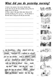 what did i do yesterday Based on the pictures, write at least ten sentences expressing what you did or didn't do during one of your typical days remember to write the verbs in past.