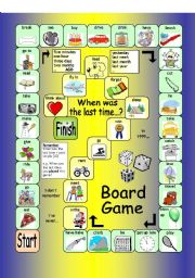 English Worksheets: Board Game - When was the last time...?