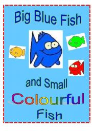 English Worksheet: Big Blue Fish and Small Colourful Fish Play Script
