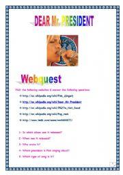 English Worksheets: PINK WEBQUEST N�2 - Dear Mr. President (8 tasks, 3 pages, Comprehensive ANSWER KEY)
