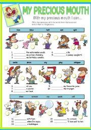 English worksheet: MY PRECIOUS MOUTH