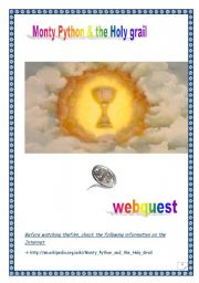 Monty Python & the Holy grail WEBQUEST (10 pages, 14 tasks, comprehensive PROJECT & KEY)