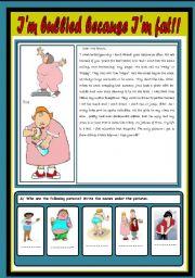 English Worksheets: I�m bullied because I�m fat