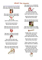 English Worksheet: Must be Santa: Lyrics and pictures to learn the songs