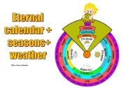 English Worksheet: Eternal calendar + seasons + weather