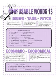 CONFUSABLE WORDS 13 - BRING-TAKE- FETCH- ECONOMIC-ECONOMICAL-PRINCIPAL-PRINCIPLE