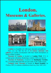 English Worksheet: London. Encyclopedia. PART-2. Museums and Galleries.