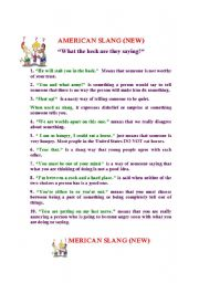 English Worksheet: American Slang (All new, includes worksheet and answer key)