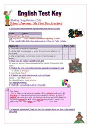 English Worksheet: English test Key : SCHOOL MEMORIES MY FIRST DAY AT SCHOOL